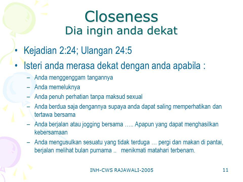 Closeness Dia ingin anda dekat