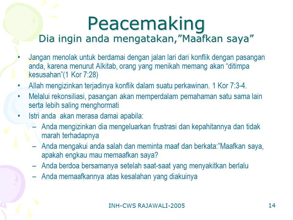 Peacemaking Dia ingin anda mengatakan, Maafkan saya