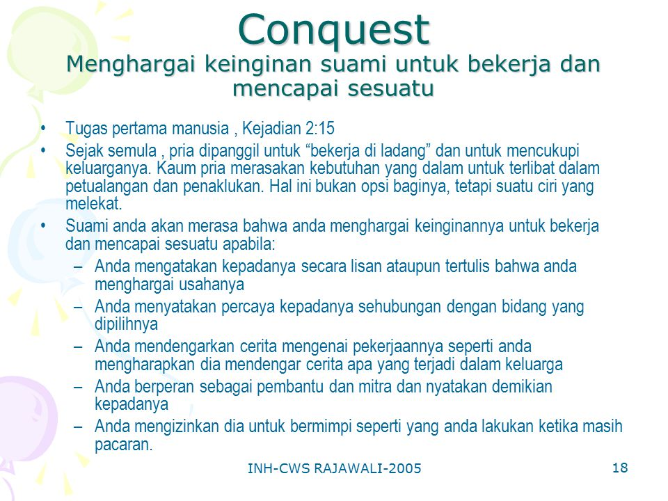 Conquest Menghargai keinginan suami untuk bekerja dan mencapai sesuatu