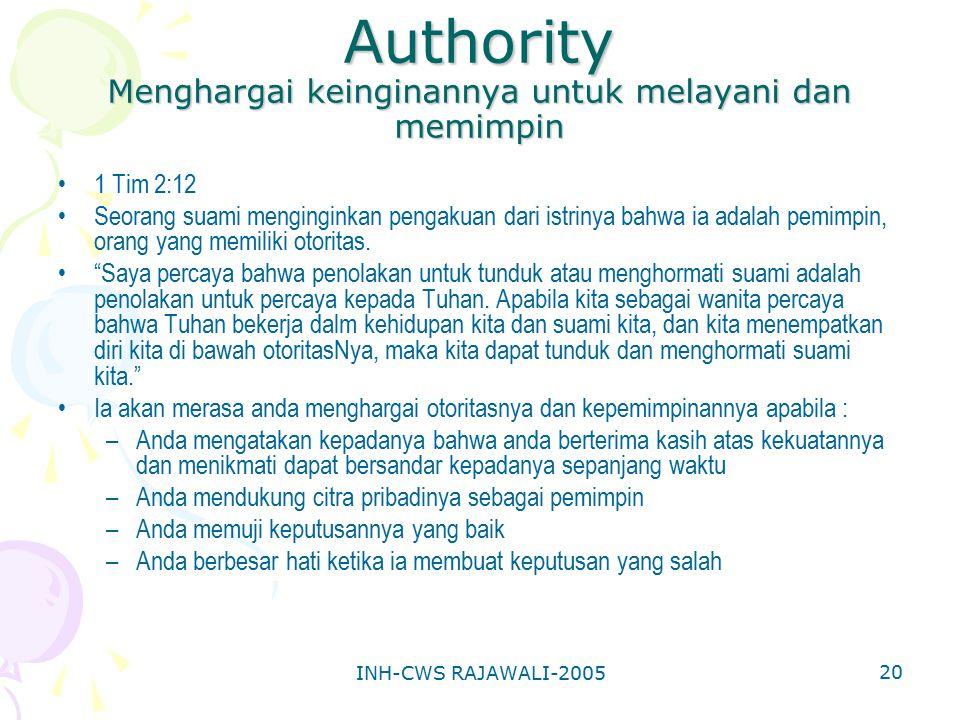 Authority Menghargai keinginannya untuk melayani dan memimpin
