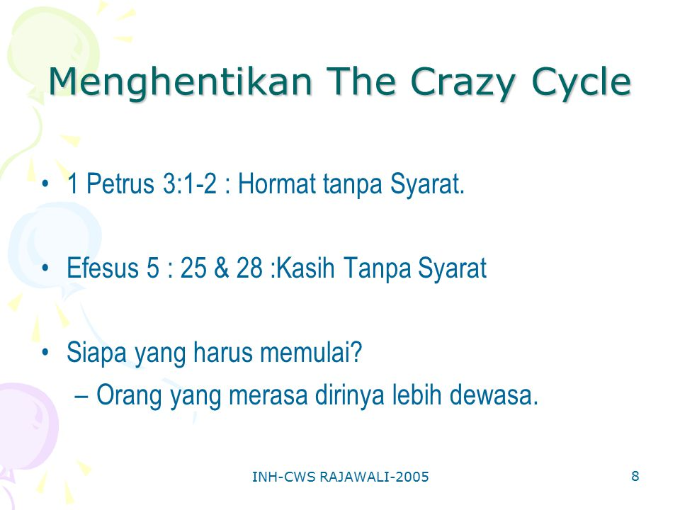 Menghentikan The Crazy Cycle