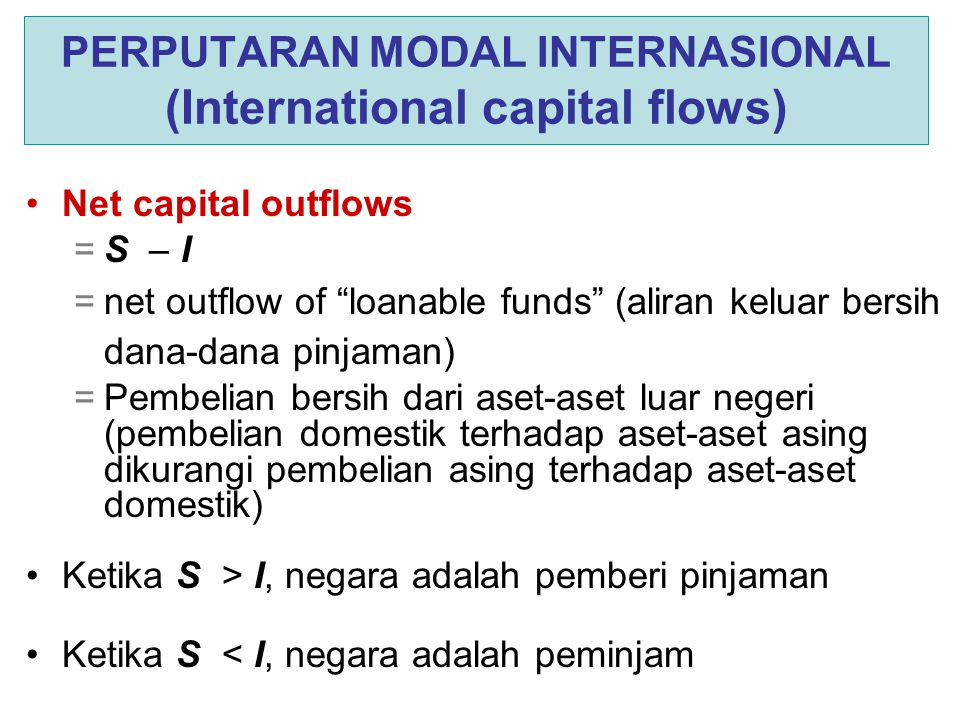 PERPUTARAN MODAL INTERNASIONAL (International capital flows)