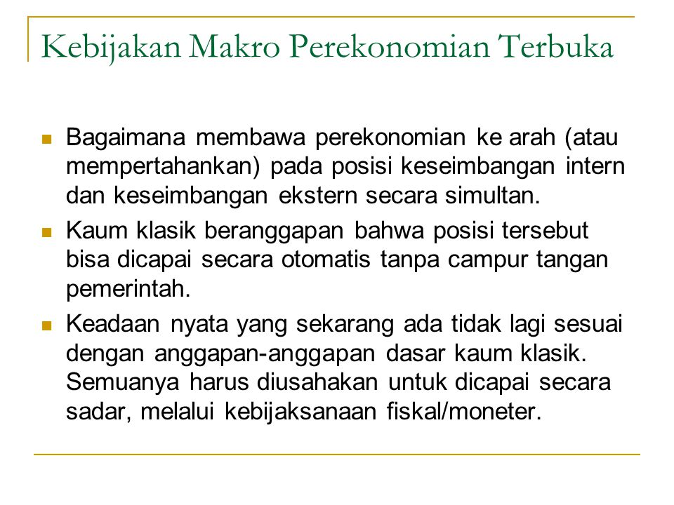 Kebijakan Makro Perekonomian Terbuka