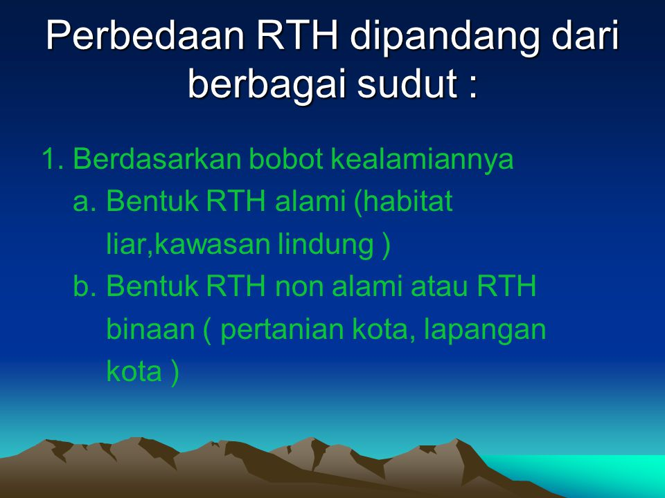Perbedaan RTH dipandang dari berbagai sudut :