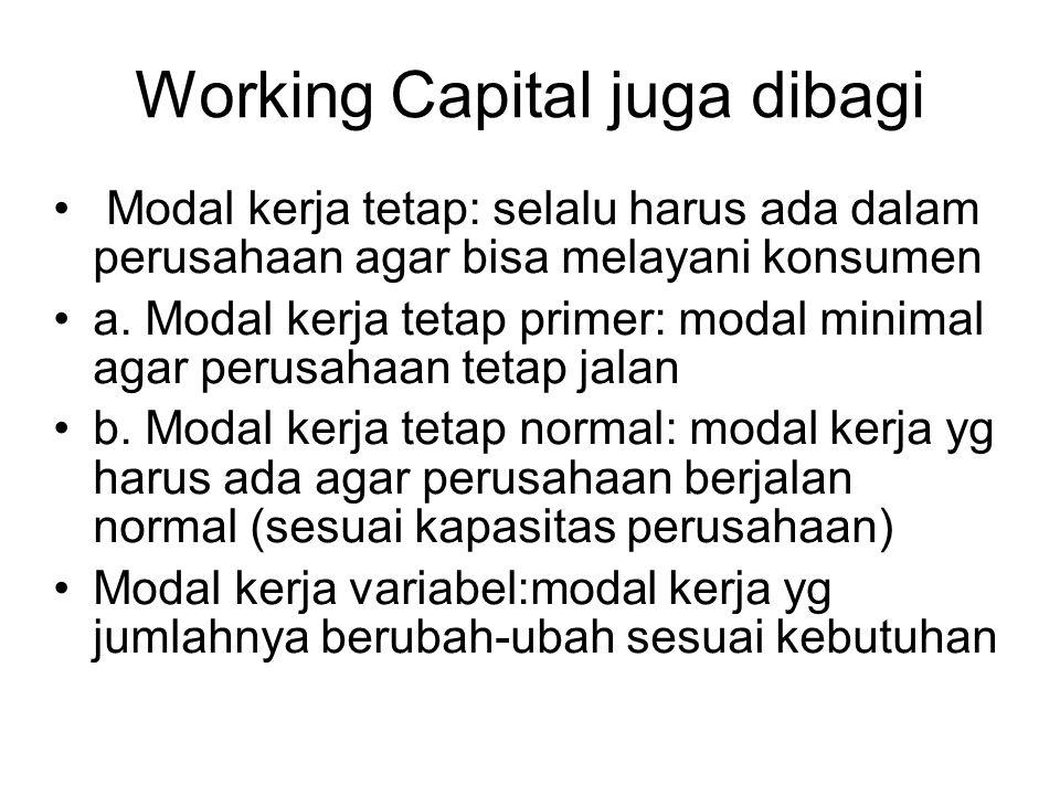 Working Capital juga dibagi