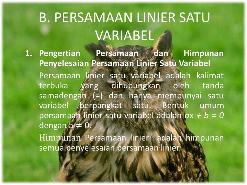 B. PERSAMAAN LINIER SATU VARIABEL