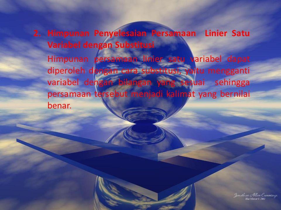 Himpunan Penyelesaian Persamaan Linier Satu Variabel dengan Substitusi