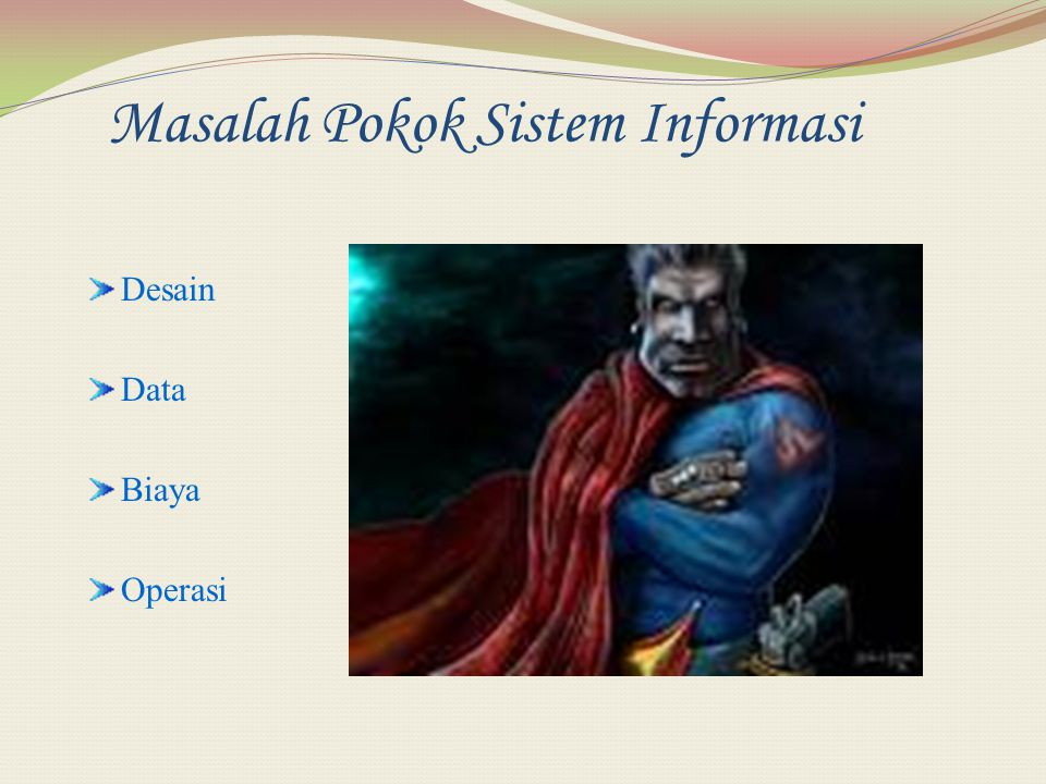 Masalah Pokok Sistem Informasi