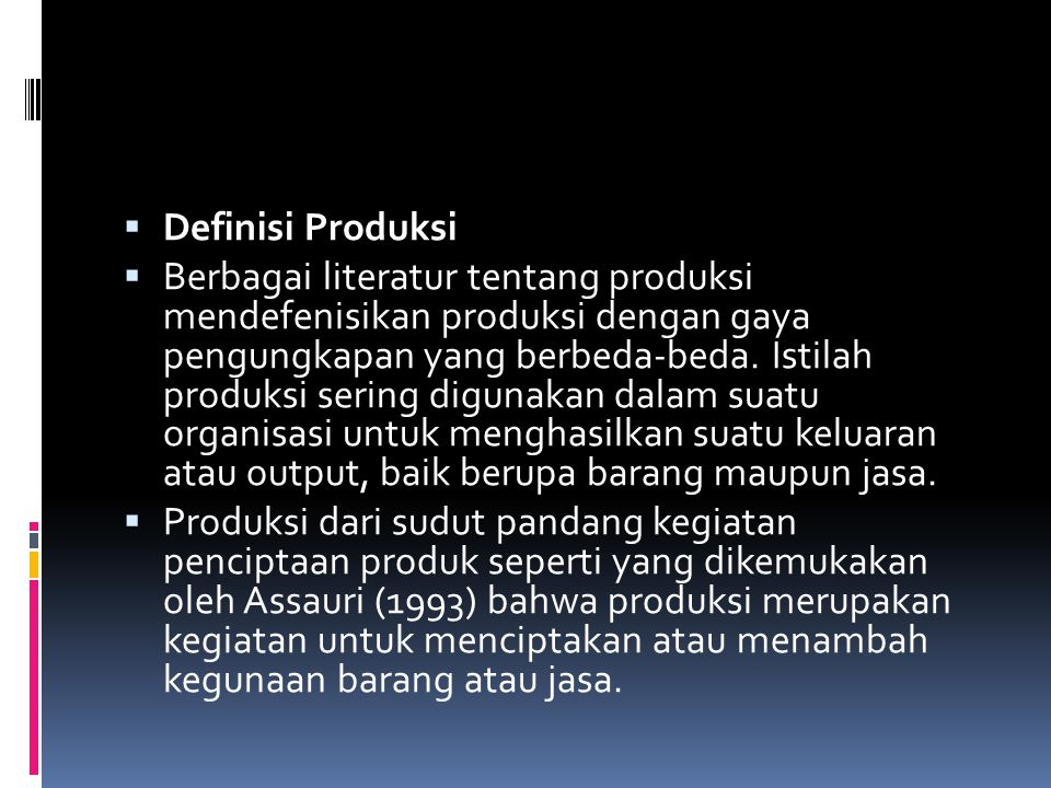 Definisi Produksi