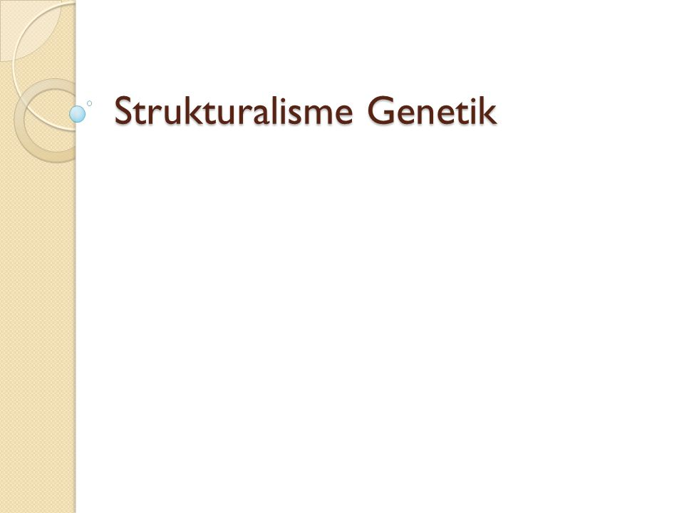Strukturalisme Genetik
