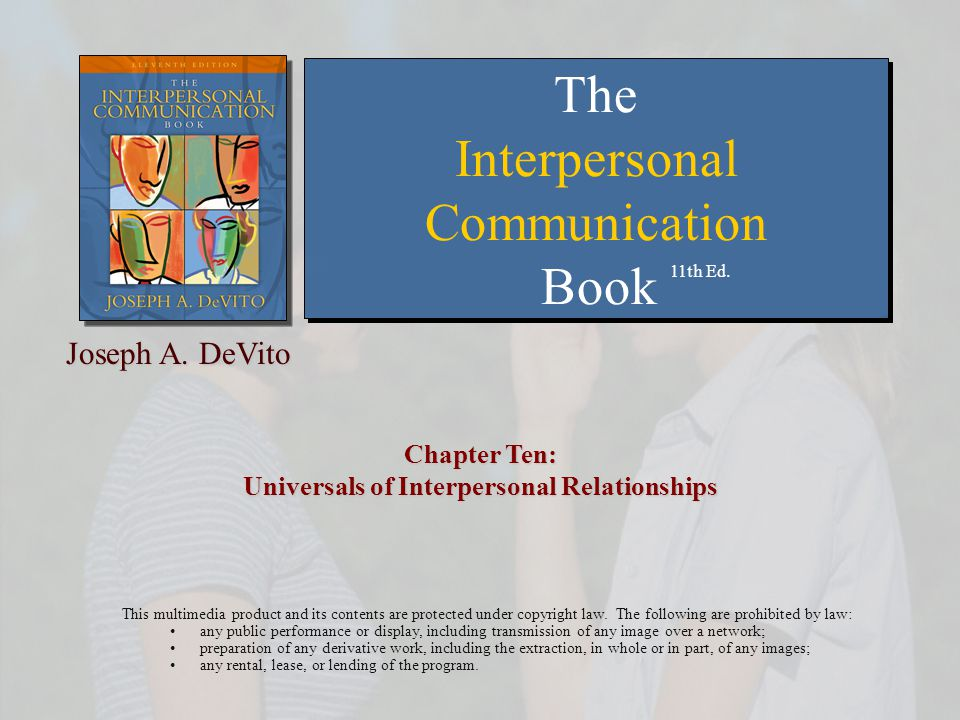 Chapter Ten: Universals of Interpersonal Relationships