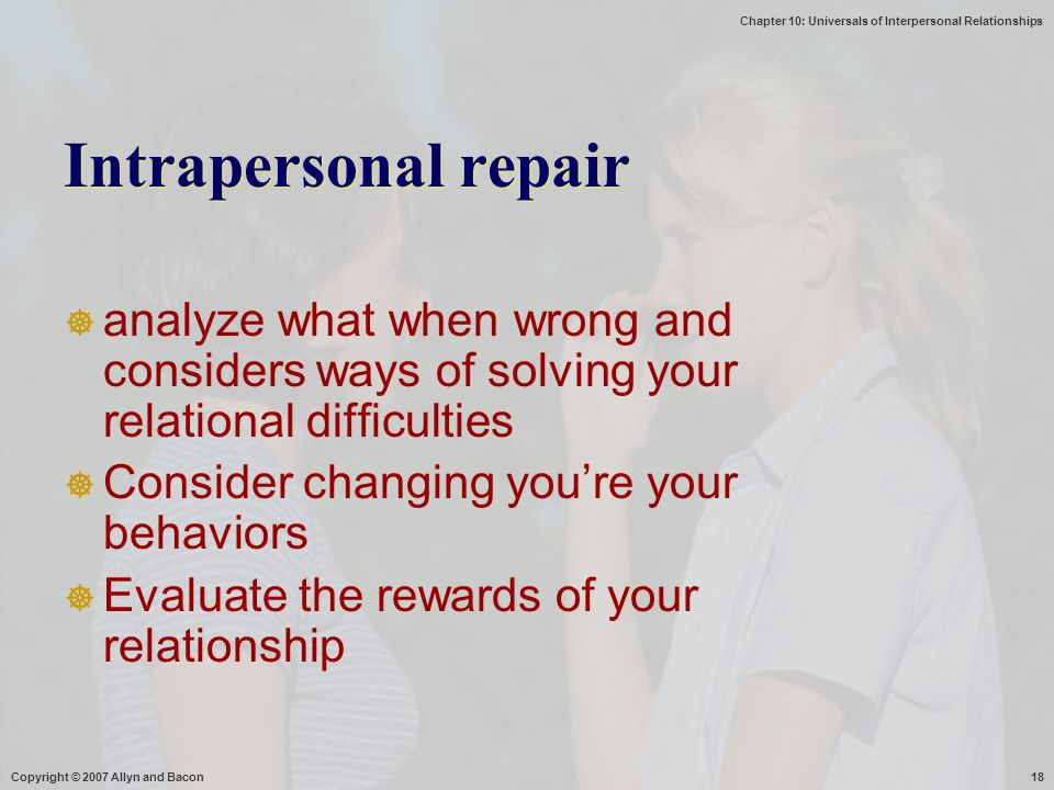 Intrapersonal repair analyze what when wrong and considers ways of solving your relational difficulties.
