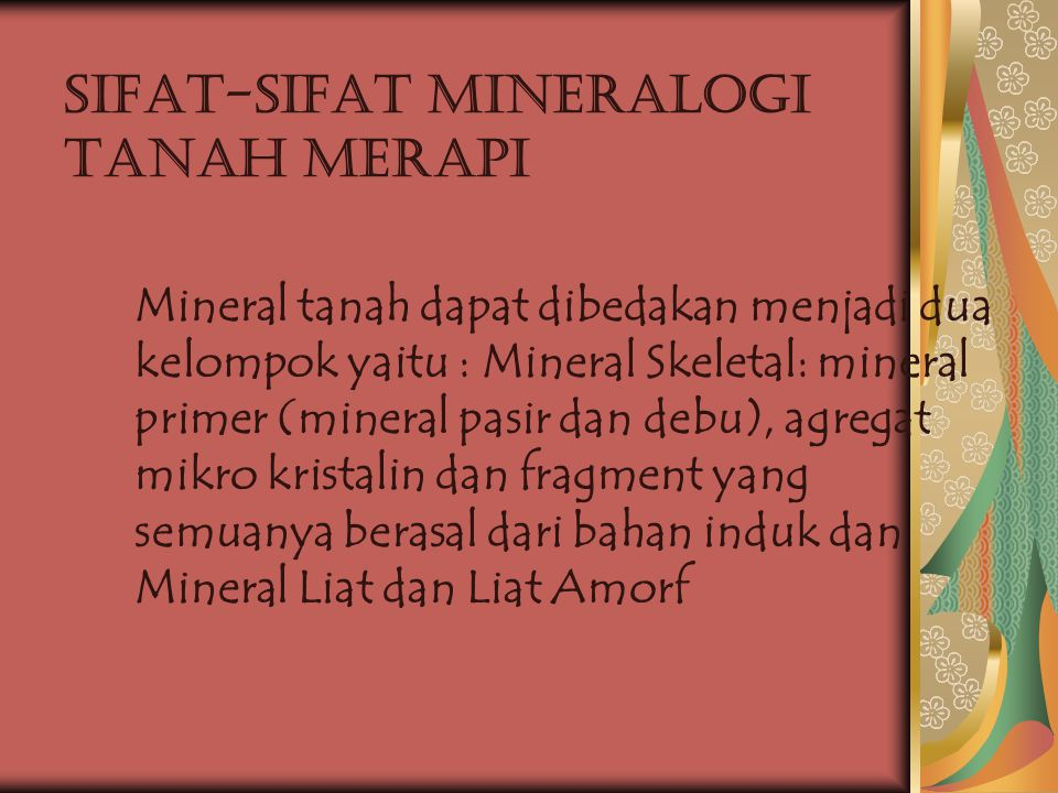 Sifat-sifat Mineralogi Tanah Merapi