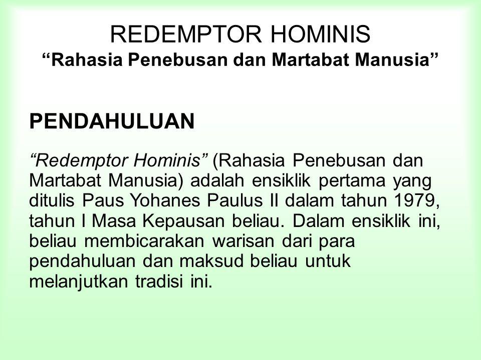 REDEMPTOR HOMINIS Rahasia Penebusan dan Martabat Manusia