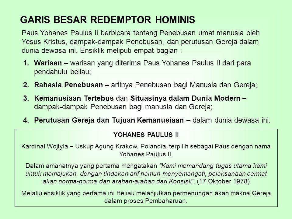 GARIS BESAR REDEMPTOR HOMINIS