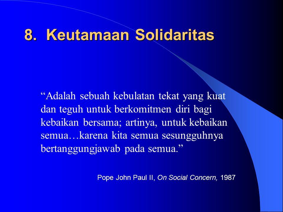 8. Keutamaan Solidaritas