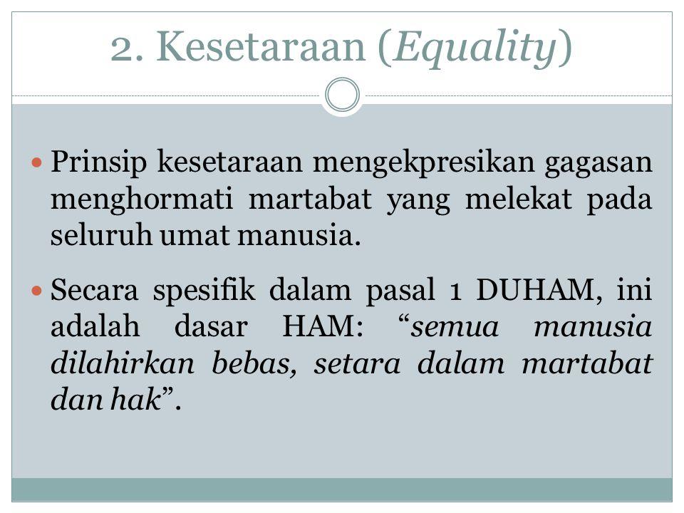 2. Kesetaraan (Equality)