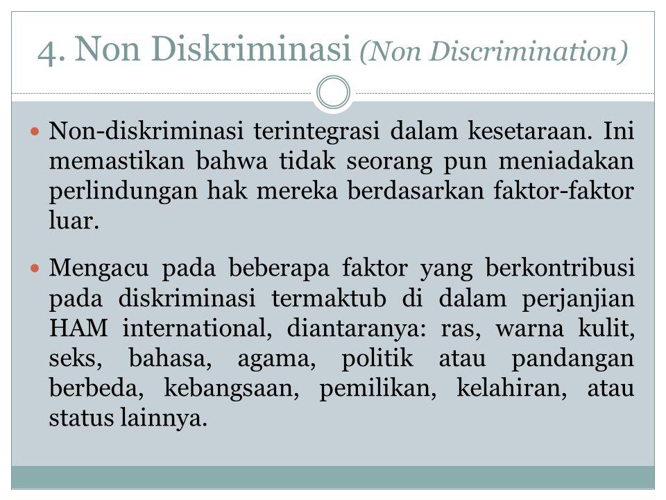 4. Non Diskriminasi (Non Discrimination)