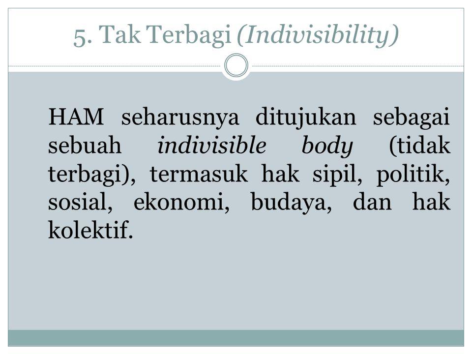 5. Tak Terbagi (Indivisibility)