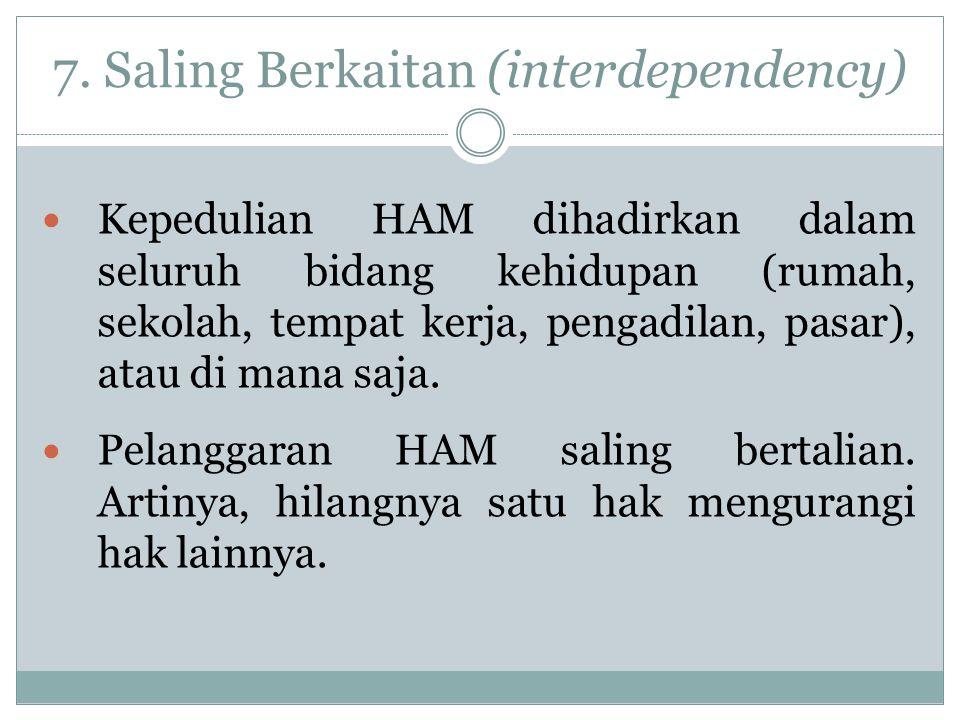 7. Saling Berkaitan (interdependency)
