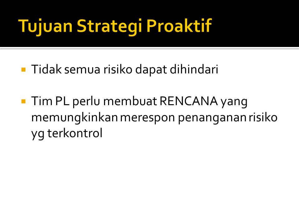 Tujuan Strategi Proaktif