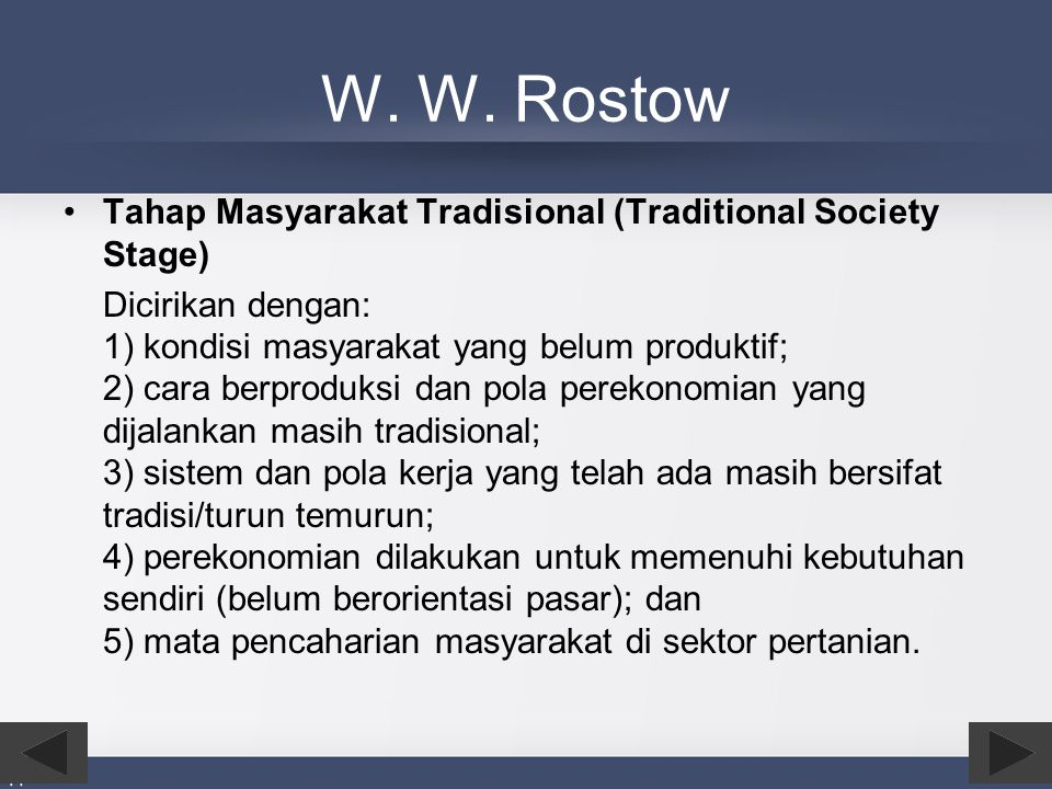 W. W. Rostow Tahap Masyarakat Tradisional (Traditional Society Stage)