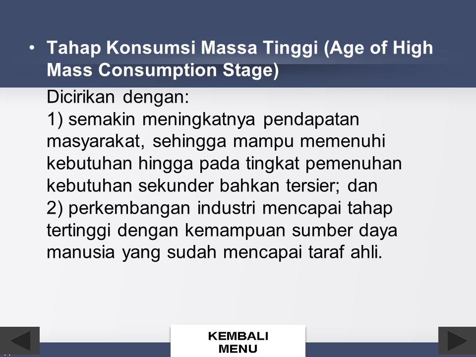 Tahap Konsumsi Massa Tinggi (Age of High Mass Consumption Stage)