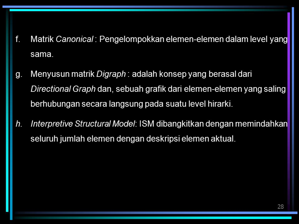Matrik Canonical : Pengelompokkan elemen-elemen dalam level yang sama.