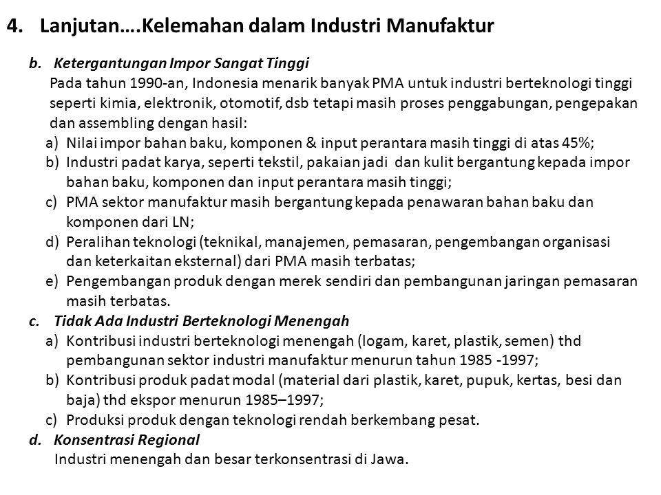 Lanjutan….Kelemahan dalam Industri Manufaktur