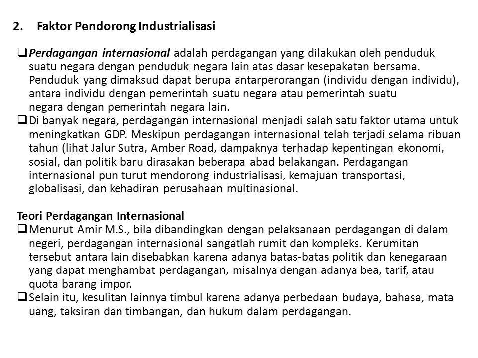 Faktor Pendorong Industrialisasi