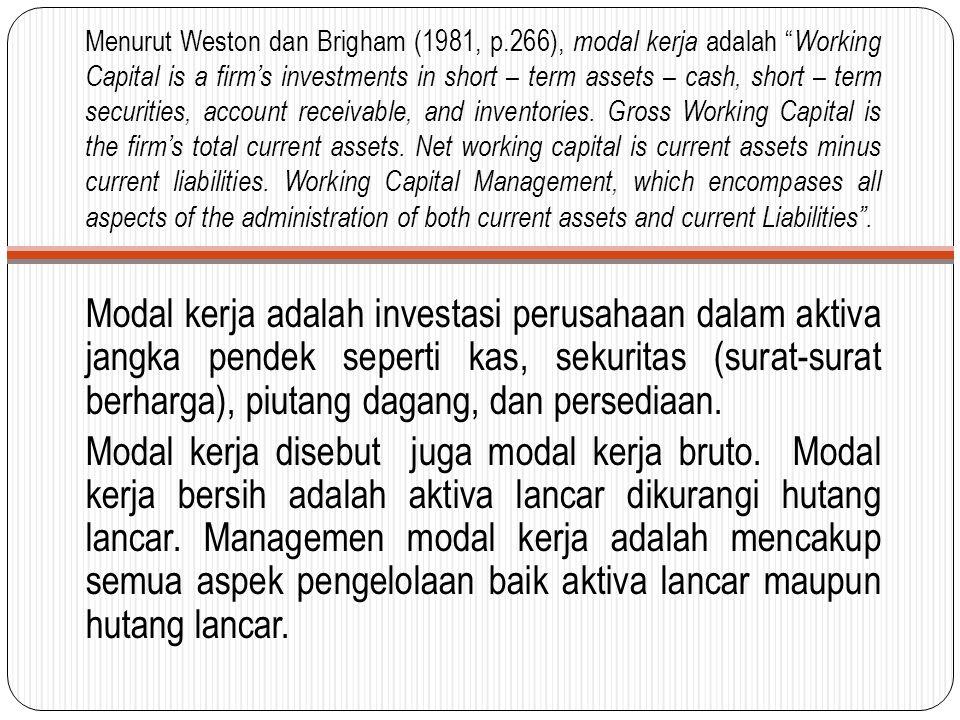Menurut Weston dan Brigham (1981, p