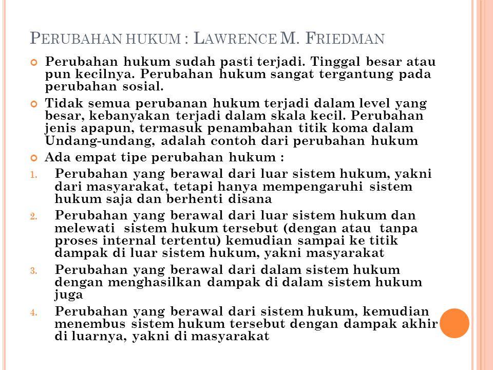 Perubahan hukum : Lawrence M. Friedman