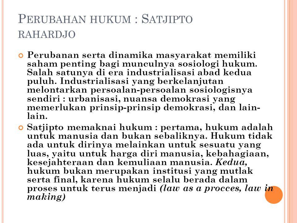Perubahan hukum : Satjipto rahardjo