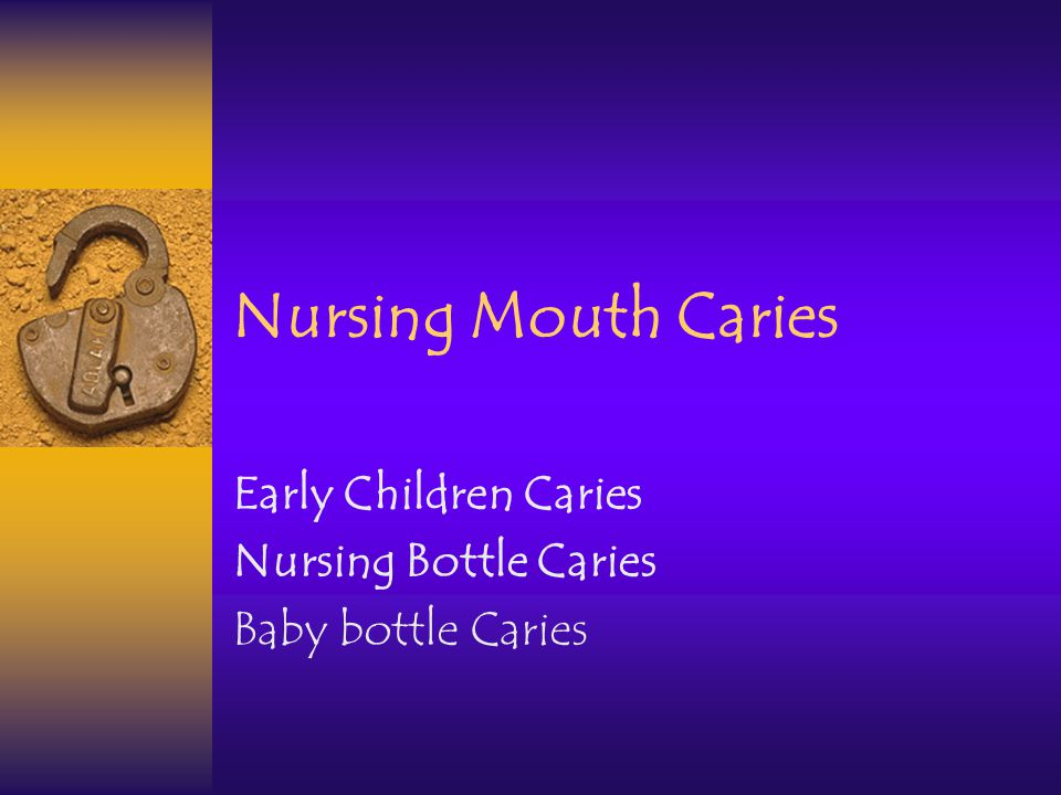 Early Children Caries Nursing Bottle Caries Baby bottle Caries