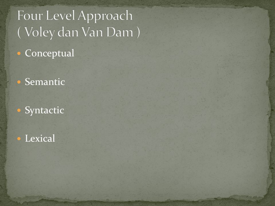 Four Level Approach ( Voley dan Van Dam )