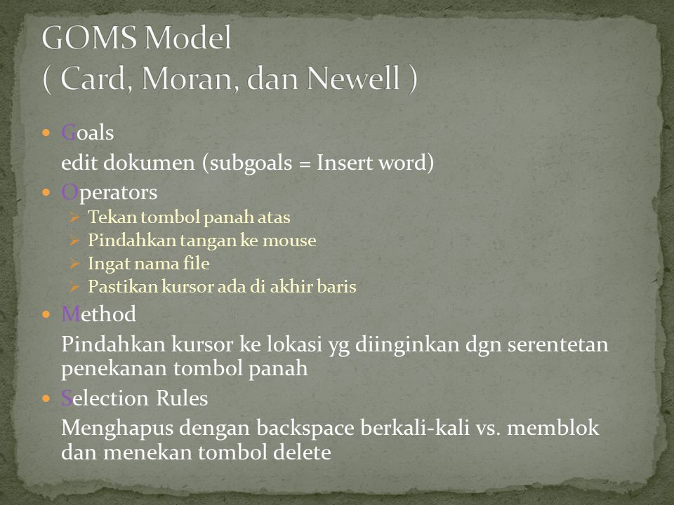 GOMS Model ( Card, Moran, dan Newell )