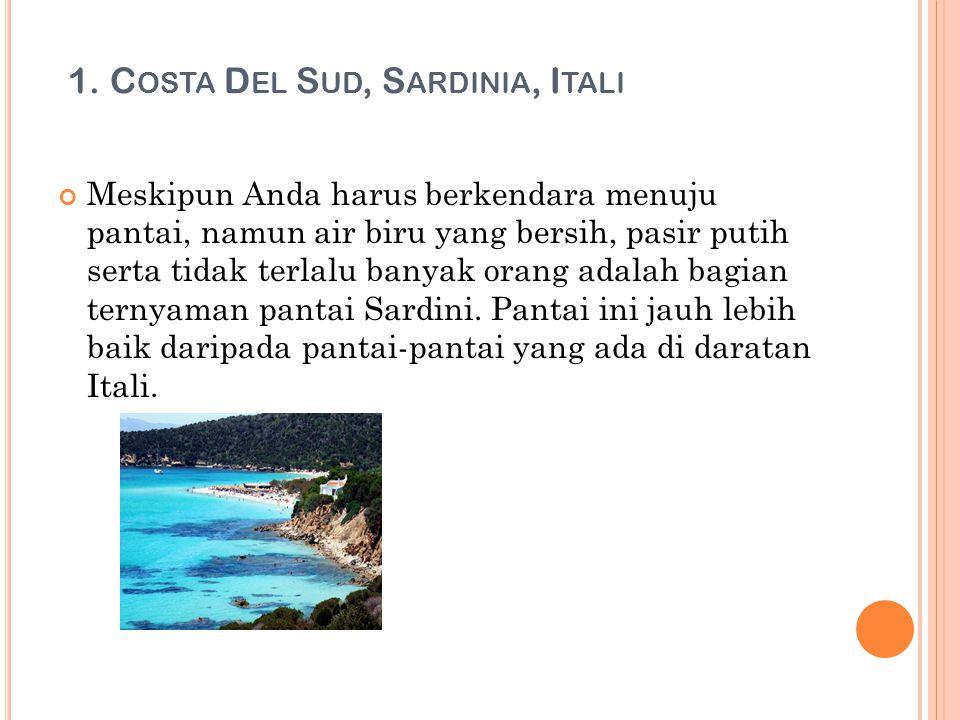 1. Costa Del Sud, Sardinia, Itali