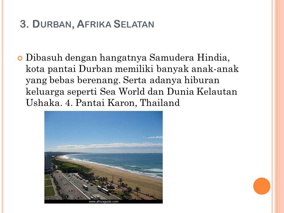 3. Durban, Afrika Selatan