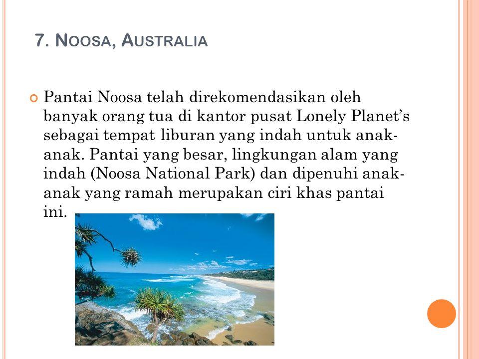 7. Noosa, Australia