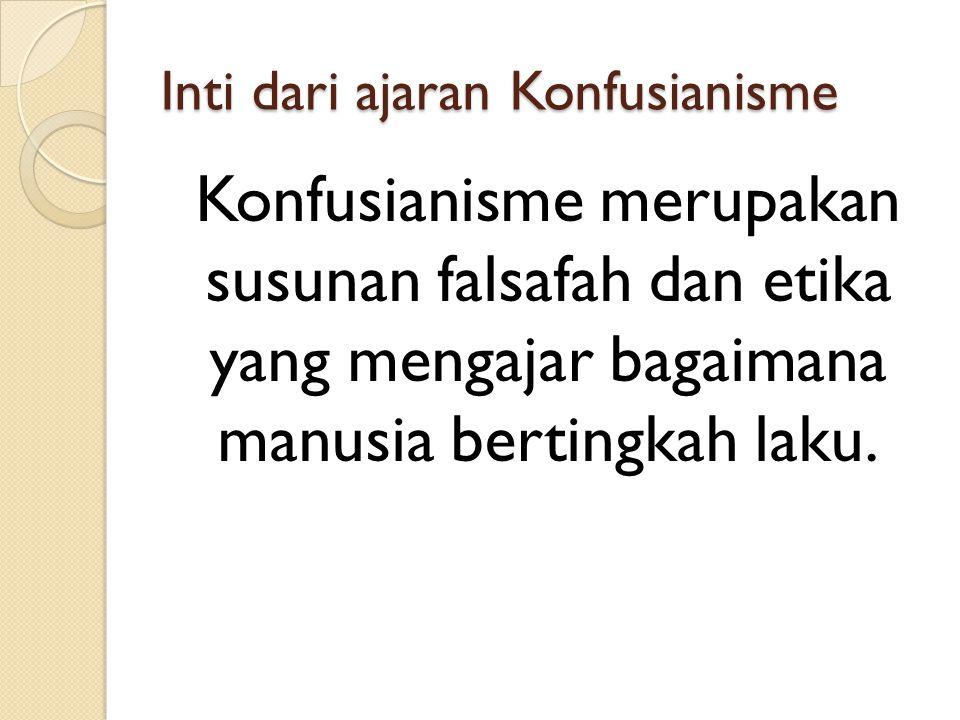 Inti dari ajaran Konfusianisme