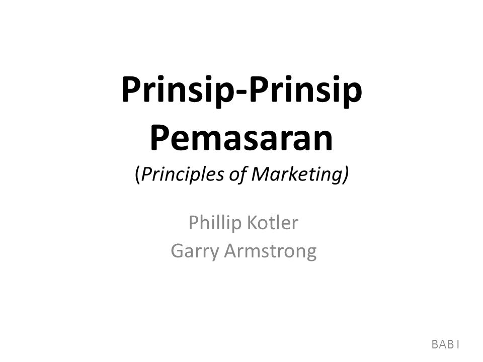 Prinsip-Prinsip Pemasaran (Principles of Marketing)