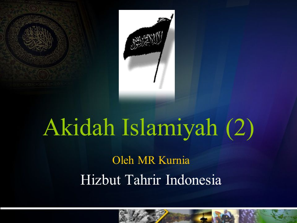 Oleh MR Kurnia Hizbut Tahrir Indonesia