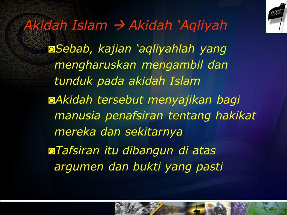 Akidah Islam  Akidah 'Aqliyah