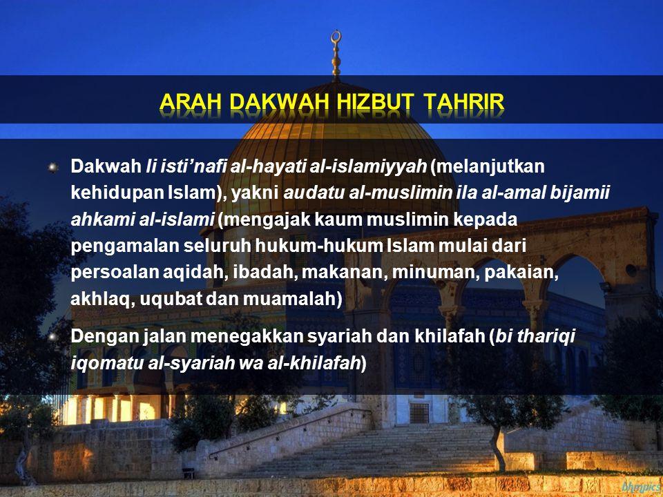 ARAH DAKWAH HIZBUT TAHRIR