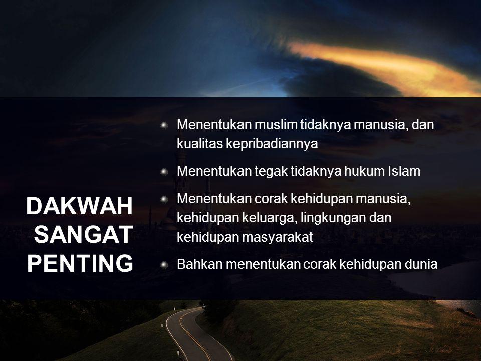 Menentukan muslim tidaknya manusia, dan kualitas kepribadiannya