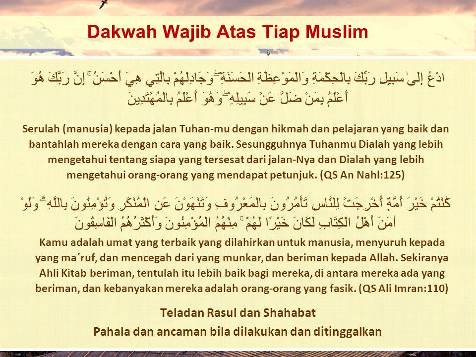 Dakwah Wajib Atas Tiap Muslim