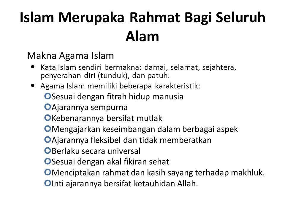Islam Merupaka Rahmat Bagi Seluruh Alam