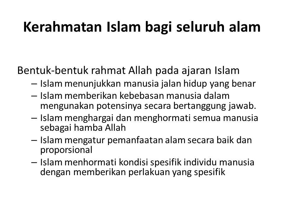 Kerahmatan Islam bagi seluruh alam