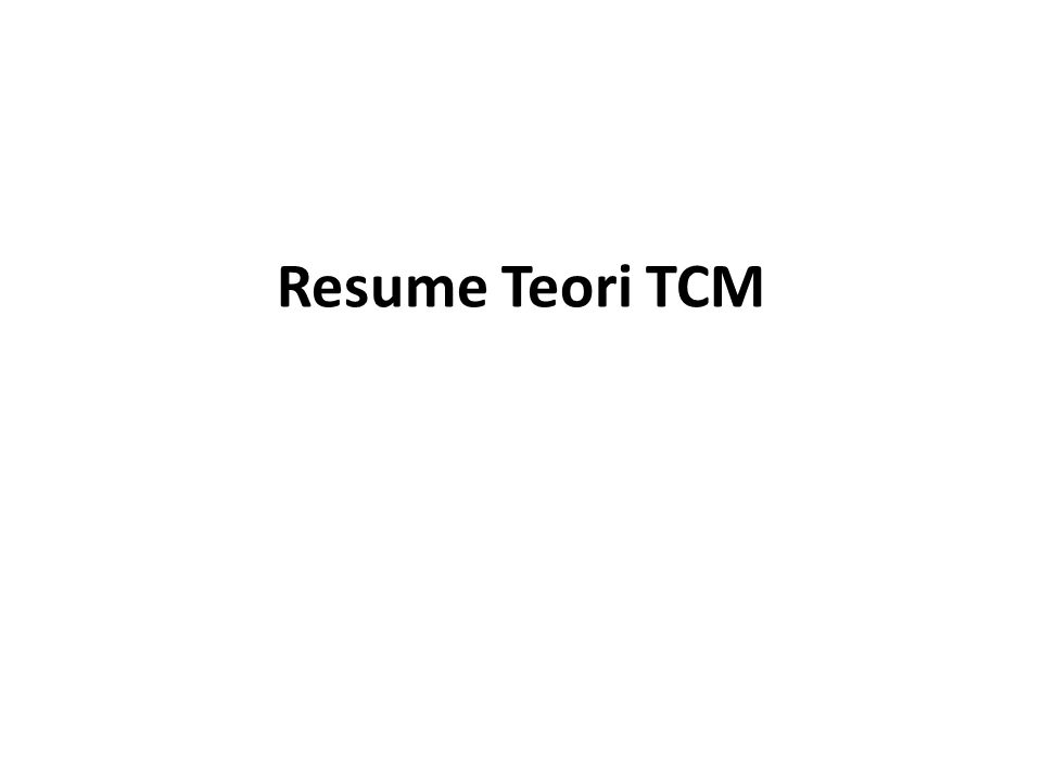 Resume Teori TCM