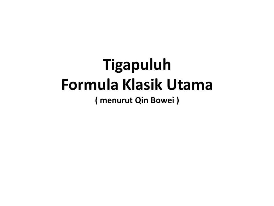 Tigapuluh Formula Klasik Utama ( menurut Qin Bowei )